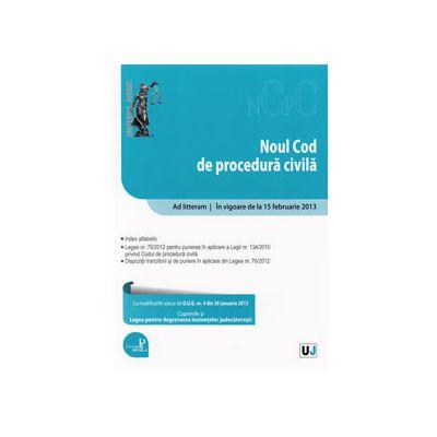 Noul Cod de procedura civila. In vigoare de la 15 februarie 2013