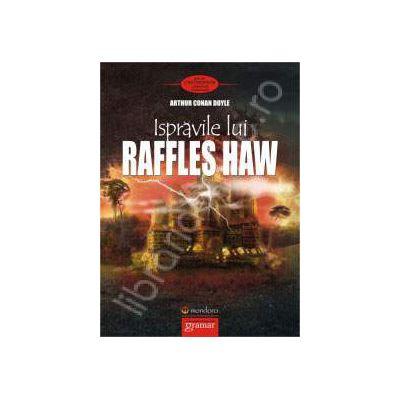 Ispravile lui Raffles Haw (Arthur Conan Doyle)
