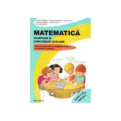 Matematica. Olimpiade si concursuri scolare (2008-2013), pentru clasa a VI-a