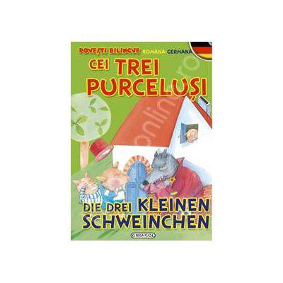 Cei trei purcelusi - Povesti bilingve (romana-germana)
