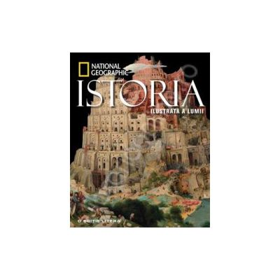 Istoria ilustrata a lumii - National Geographic
