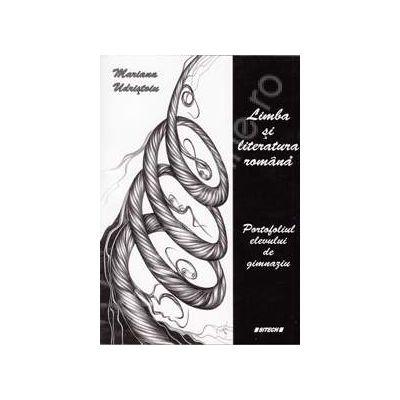 Limba si literatura romana. Portofoliul elevului de gimnaziu
