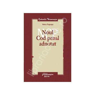 Noul Cod penal adnotat 2014 (Coduri si legi comentate)