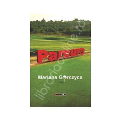 Parcurs (Mariana Gorczyca)