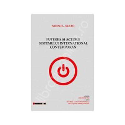Puterea si actorii sistemului international contemporan