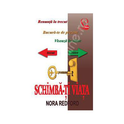 Nora Redford, Schimba-ti viata