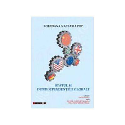 Statul si interdependentele globale (Loredana Nastasia Pop)
