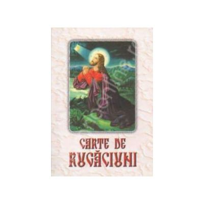 Carte de rugaciuni - Editie cartonata