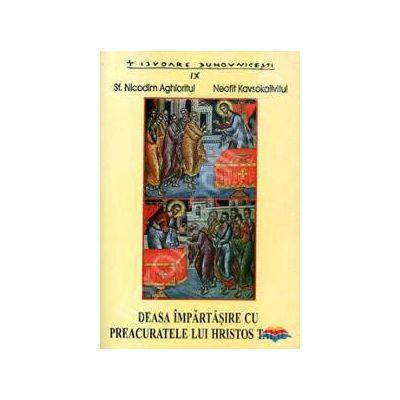 Deasa impartasire cu Preacuratele lui Hristos Taine (Nicodim Aghioritul)