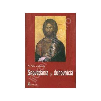 Spovedania si duhovnicia (Petre Vintilescu)
