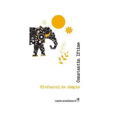 Elefantul de campie (Constantin Iftimie)