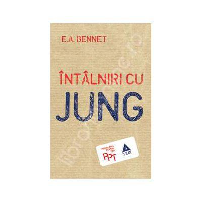 Intalniri cu Jung (Edward Armstrong Bennet)