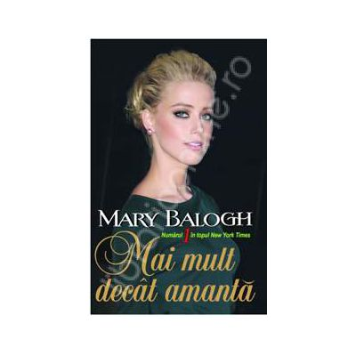 Mary Balogh, Mai mult decat amanta