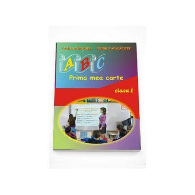 ABC... prima mea carte - Auxiliar de Limba si Literatura Romana pentru clasa I