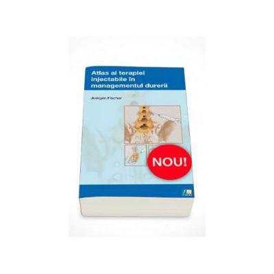 Atlas al terapiei injectabile in managementul durerii
