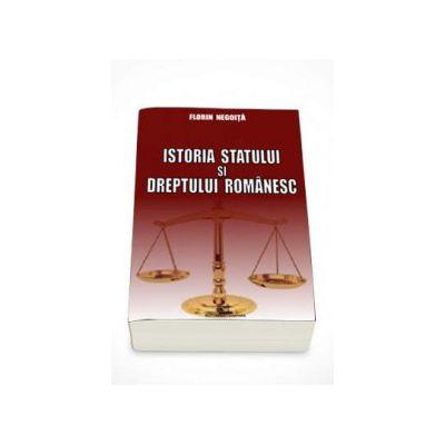 Istoria statului si dreptului romanesc (Florin Negoita)