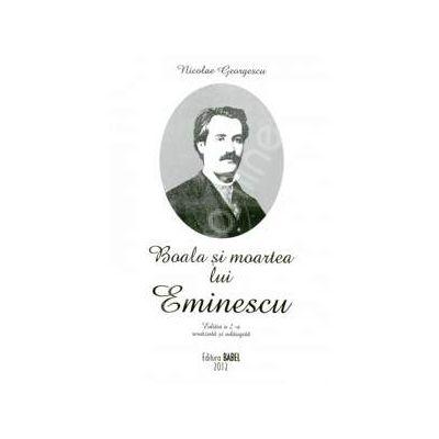 Boala si moartea lui Eminescu (Nicolae Grigorescu)
