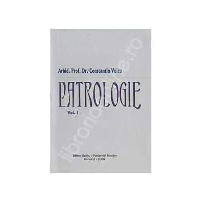 Patrologie - Volumul I (Constantin Voicu)
