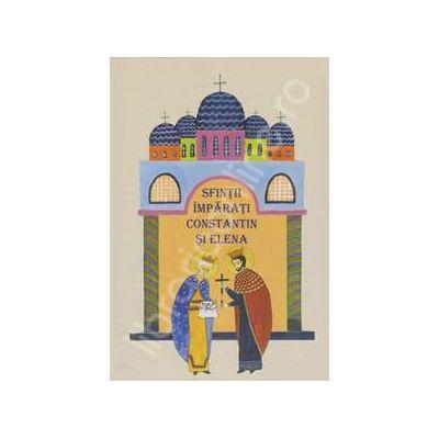 Sfintii Imparati Constantin si Elena (Narcisa-Mihaela Cada)