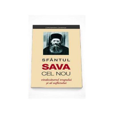 Sfantul Sava cel Nou - vindecatorul trupului si al sufletului (Constantine Cavarnos)