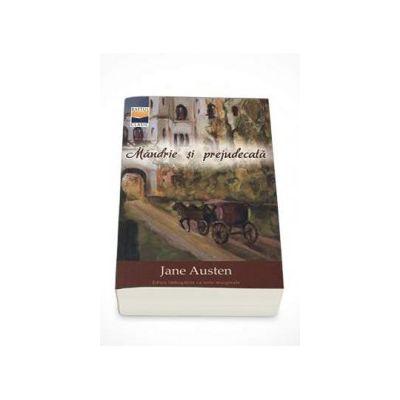 Mandrie si prejudecata - Traducere de Mariana Bront (Jane Austen)
