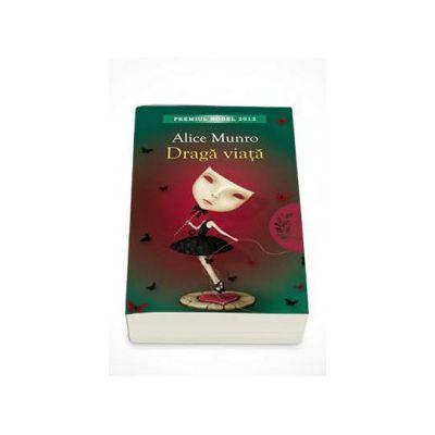 Alice Munro, Draga viata
