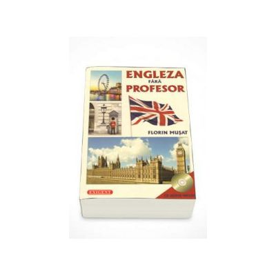 Engleza fara profesor (CD Audio Inclus)