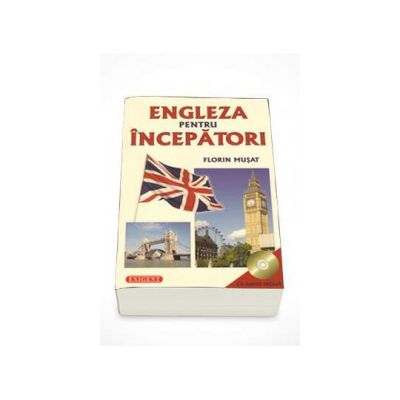 Engleza pentru incepatori (CD Audio Inclus)