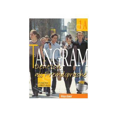 Tangram 1A. Kursbuch und Arbeitsbuch - Manual si caiet pentru limba germana clasa a IX-a (Limba a III-a)