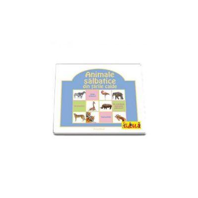 Animale salbatice din tarile calde (Colectia Educational)