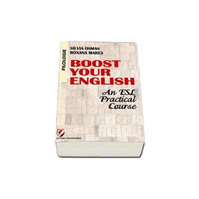 Boost Your English. An ESL Practical Course - manual de curs practic