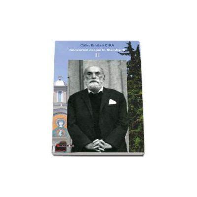 Convorbiri despre N. Steinhardt - II