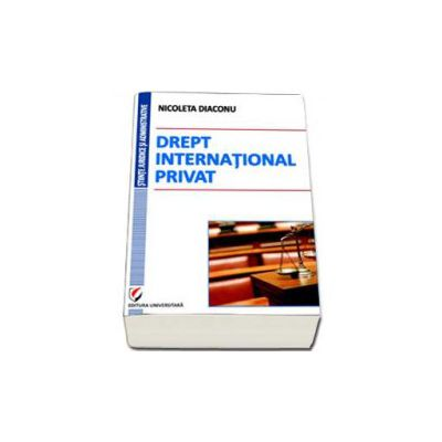 Drept international privat (Nicoleta Diaconu)