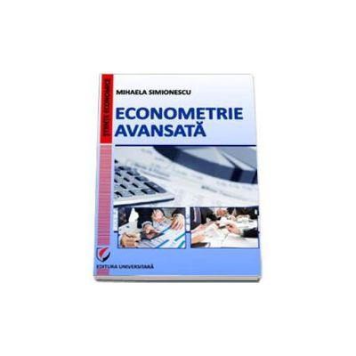 Econometrie avansata (Mihaela Simionescu)