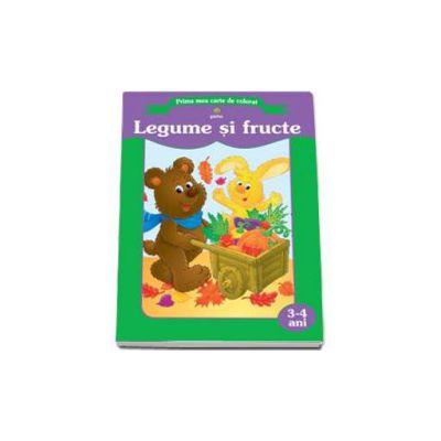 Legume si fructe (Prima mea carte de colorat)