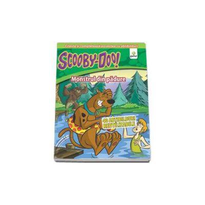 Scooby-Doo. Monstrul din padure (poveste cu 40 de abtibilduri reutilizabile)
