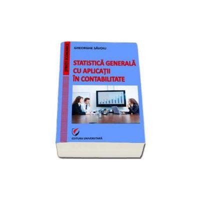 Statistica generala cu aplicatii in contabilitate (Gheorghe Savoiu)