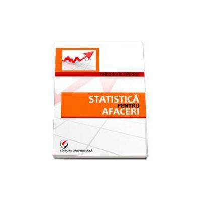 Statistica pentru afaceri (Gheorghe Savoiu)
