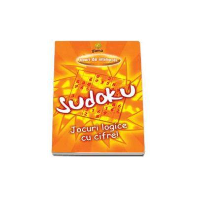 Sudoku. Jocuri logice cu cifre