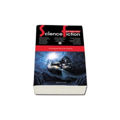 The Year s Best Science Fiction. Antologiile Gardner Dozois - Volumul 8