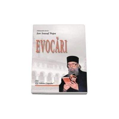 Evocari - Ion Ioasaf Popa
