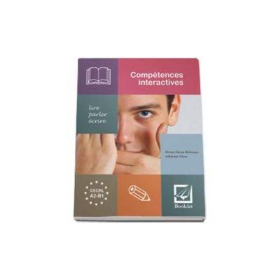 Competences interactives: lire, parler, ecrire