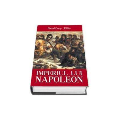 Geoffrey Ellis, Imperiul lui Napoleon