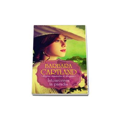 Barbara Cartland, Intoarcerea in paradis