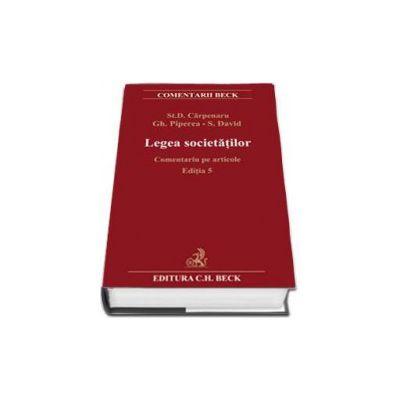 Stanciu Carpenaru, Legea societatilor comerciale. Comentariu pe articole. Editia 5
