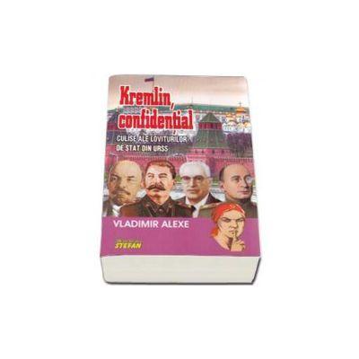 Kremlin, confidential. Culise ale loviturilor de stat din URSS