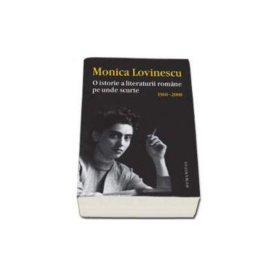 Monica Lovinescu, O istorie a literaturii romane pe unde scurte 1960-2000