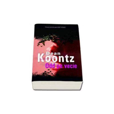 Dean Koontz, Odd pe vecie
