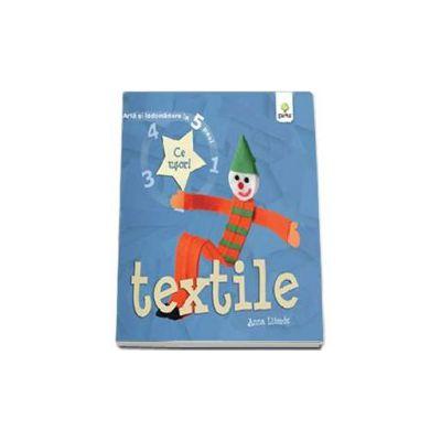 Textile - Arta si indemanare in 5 pasi