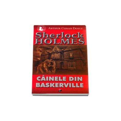 Sherlock Holmes - Cainele din Baskerville (Volumul II)